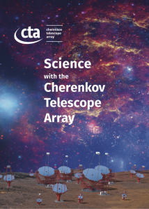 Science with the Cherenkov Telescope Array Cover. Cover Illustration: Galactic centre background image created by NASA, ESA, SSC, CXC, and STScI. CTA southern hemisphere array rendering created by Gabriel Pérez Díaz, IAC.